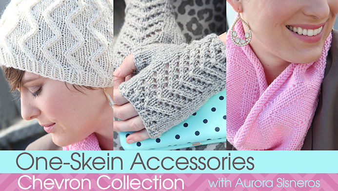 One-Skein Accessories: Chevron Collection