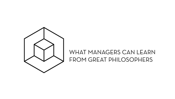 On Strategy : What Managers Can Learn from Great Philosophers