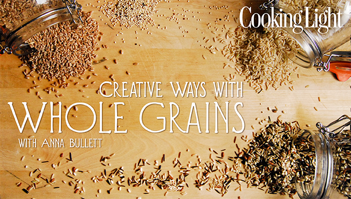 Creative Ways With Whole Grains