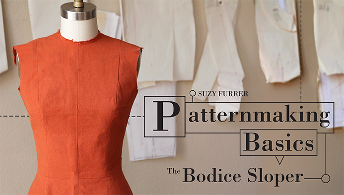 Patternmaking Basics: The Bodice Sloper