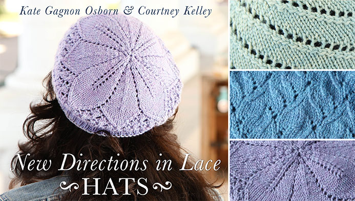 New Directions in Lace: Hats