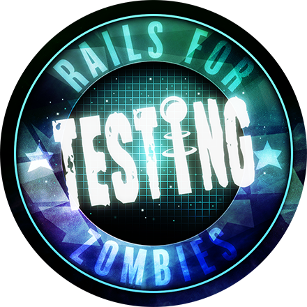Rails Testing for Zombies