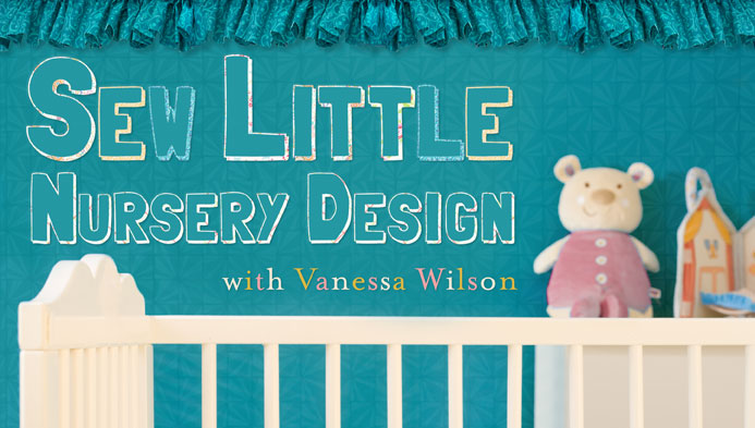 Sew Little: Nursery Design